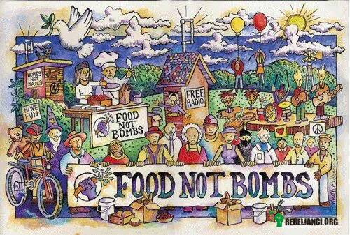 Food not bombs –