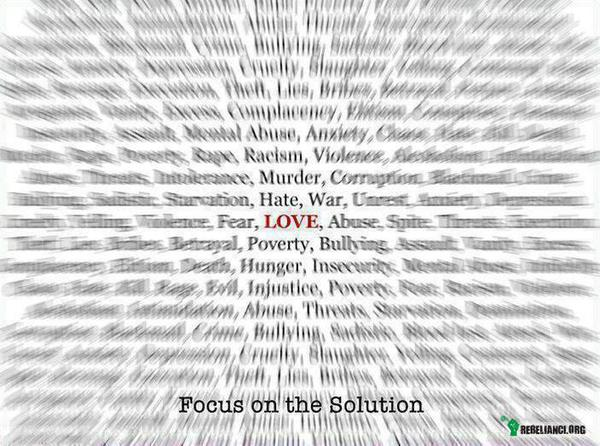 Focus on the solution –