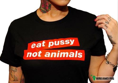 Eat Pussy –