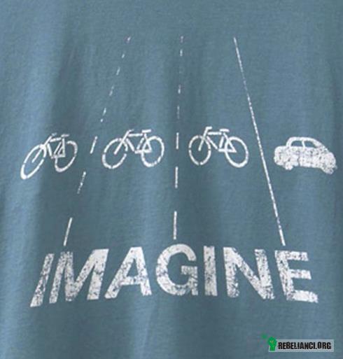 Imagine –